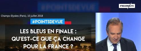 Les Bleus en finale : qu'est ce que ça change pour la France ?