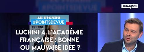 Luchini à l'Académie française : bonne ou mauvaise idée ?