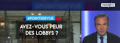 Avez-vous peur des lobbys ?