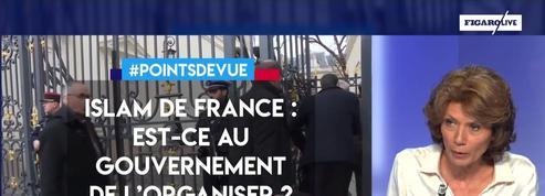 Islam de France : est-ce au gouvernement de l'organiser ?
