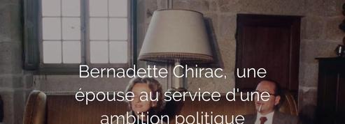 Bernadette Chirac, une épouse au service d'une ambition politique