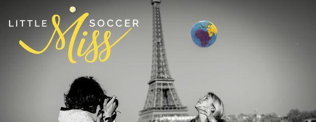 Little Miss Soccer, le foot féminin sans frontière