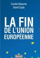 <i>La Fin de l'Union européenne</i>, Edition Michalon, 255p., 19€.