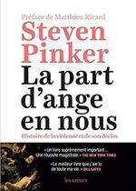 Steven Pinker, <i> La part des anges</i>, Ed. Les Arènes, 1042 p., 27€