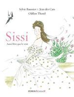 <i>Sissi, aussi libre que le vent</i>, Perrin, de Sylvie Baussier et Jean des Cars, illustré par Odilon Thorel.