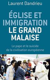 <i>Église et immigration, le grand malaise </i>de Laurent Dandrieu. Presses <br/>de la renaissance, 302 p., 17,90 €.