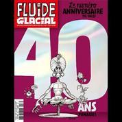 Fluide Glacial a 40 ans : l'histoire du journal en 10 dates marquantes