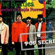 L'histoire secrète de Strawberry Fields Forever des Beatles
