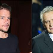 Matt Damon, Michel Sardou... Les phrases choc de la semaine