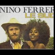 L'histoire secrète de la chanson Le Sud de Nino Ferrer