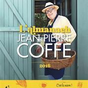 L'almanach de Jean-Pierre Coffe fourmille d'idées