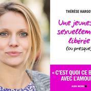 Thérèse Hargot : «La libération sexuelle a asservi les femmes»
