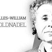 Gilles-William Goldnadel : «La Belgique, c'est la France multiculturaliste, en pire»