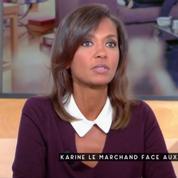 Ambition intime : Karine Le Marchandne pactise pas avec Le Pen, elle fait du journalisme!