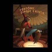 Le fantôme du Cirque d'Hiver :un sacré numéro
