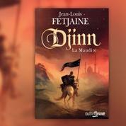 Djinn la Maudite ,un roman de fantasy au temps des croisades