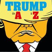 Climat, Mexique, Muslim ban, Obamacare... Trump de A à Z, la BD implacable