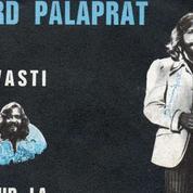 Mort de Gérard Palaprat, chanteur du tube Pour la fin du monde