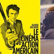 L'histoire du cinéma d'action américain en dix chefs-d'œuvre
