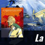 La case BD: Le lendemain du monde  ou la bonne âme de l'intelligence artificielle