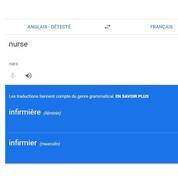 Un infirmier ou une infirmière? Google veut rendre ses traductions moins sexistes