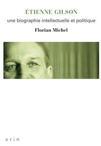 Florian Michel, Éd. Vrin, 445 pages, 35euros.