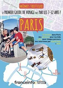 Mômes Trotteurs Paris, d'Ingrid Pohu (Edition Nomade).