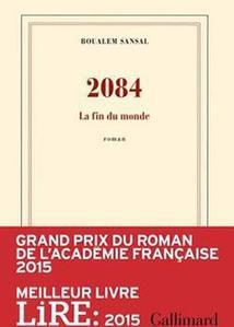 <i>2084</i> a reçu le Grand Prix du Roman de l'Académie française.