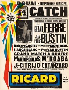 Affiche d'un spectacle de catch (issu du livre «L'âge d'or du catch» de Christian-Louis Eclimont, éditions Huginn & Muninn)