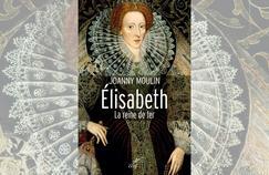Elisabeth, la reine de fer