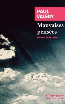 <i>Mauvaises Pensées</i> de Paul Valéry.