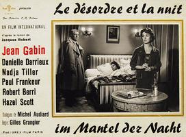 «Le Désordre et la Nuit» de Gilles Grangier en 1958, avec Jean Gabin, Nadja Tiller, Danielle Darrieux...