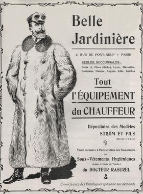 Le magasin «La Belle Jardinière» propose toute une gamme de vêtements pour le chauffeur (vers 1904).