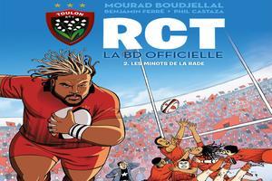 RCT, la BD officielle, tome 2. Les Minots de la Rade. Éditions Soleil (10,95 €)