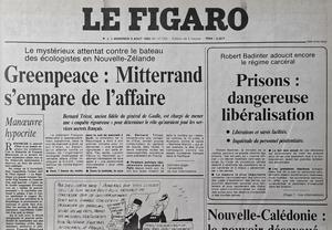 Une du Figaro daté du 9 août 1985: le président Mitterrand demande une «enquête rigoureuse». Le sabotage du Rainbow Warrior devient une affaire d'État impliquant la D.G.S.E.