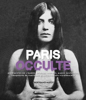 <i>Paris occulte</i> aux éditions Parigramme.