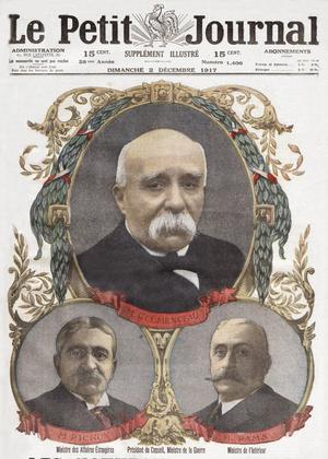 Une du «Petit Journal» daté du 2 décembre 1917: en haut le président du Conseil et ministre de la Guerre, Georges Clemenceau, en bas à gauche le ministre des Affaires étrangères Stephen Pichon et à droite le ministre de l'Intérieur Jules Pams.