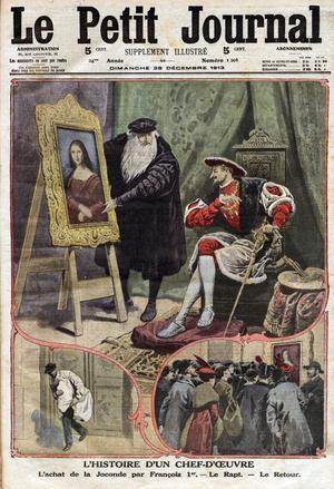 Une du «Petit Journal» du 28 décembre 1913: L'histoire d'un chef-d'œuvre: L'achat de la «Joconde» de Léonard de Vinci par le roi de France Francois 1er, son vol en 1911 et son retour au Louvre.