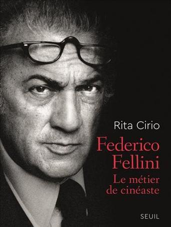 «Federico Fellini, le métier de cinéaste» au Seuil