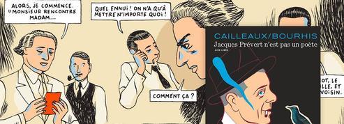 Jacques Prévert n'est pas un poète, la BD hommage décryptée