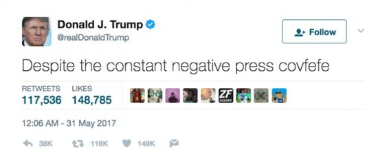 «Malgré la covfefe de presse constamment négative»: Le tweet original de Donald Trump, par la suite effacé.