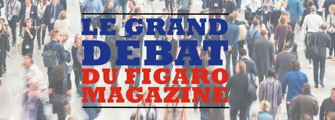 Le Grand Débat du Figaro Magazine: vos propositions pour réformer la France