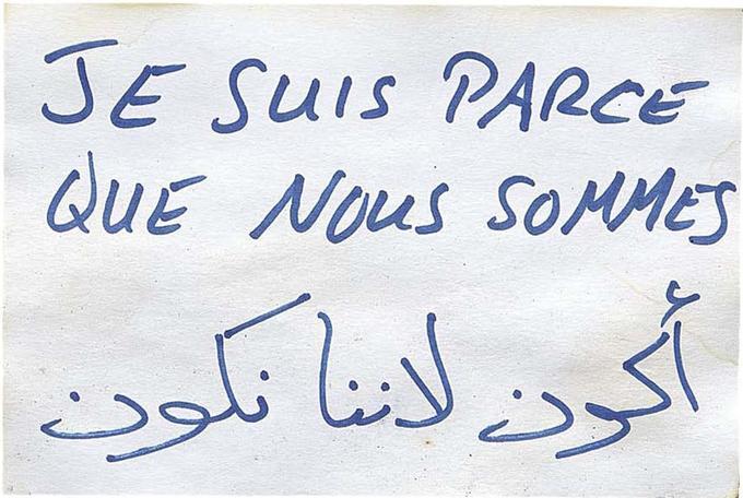 «Je suis parce que nous sommes», traduit en arabe. Témoignage déposé devant le café À la Bonne bière.