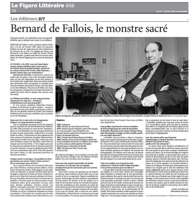 Interview de Bernard de Fallois paru dans le Figaro lundi 7 juillet 2008.