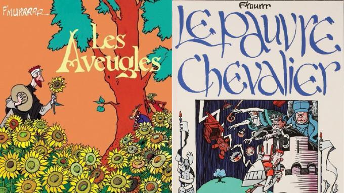Les aveugles (éditions Dargaud) et Le Pauvre Chevalier (éditions Casterman) sont deux titres magnifiques du répertoire de F'murrr.