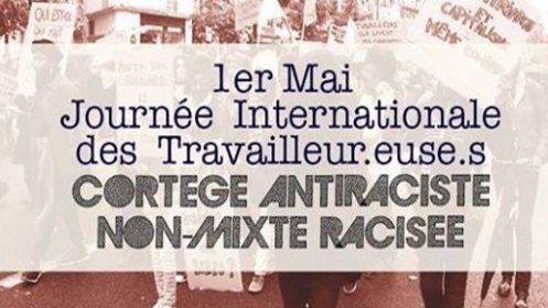 Sur Twitter, le Collectif Afroféministe révolutionnaire (@MwasiCollectif) appelait à un cortège «non mixte» et «racisé» pour le 1er mai.