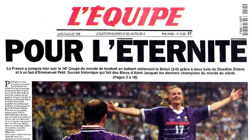 20 ans du sacre des Bleus : L'Equipe va réimprimer son édition du 13 juillet 1998