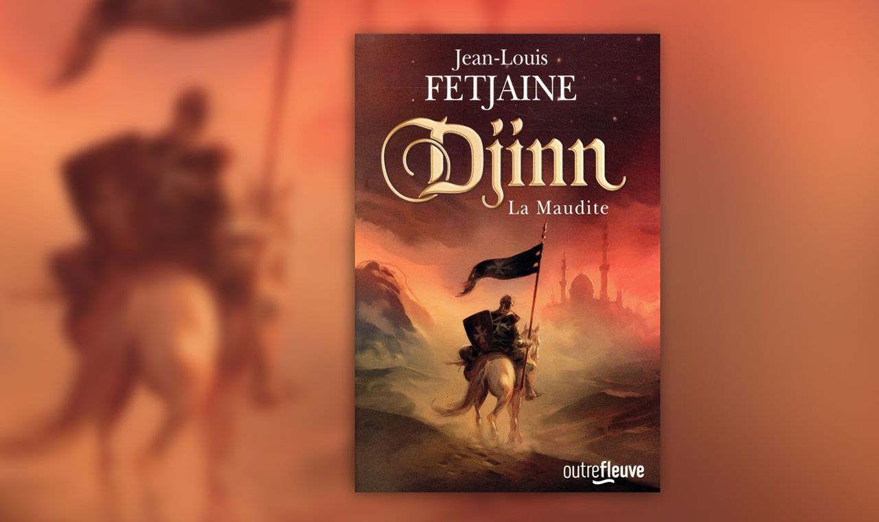 Djinn La Maudite Un Roman De Fantasy Au Temps Des Croisades