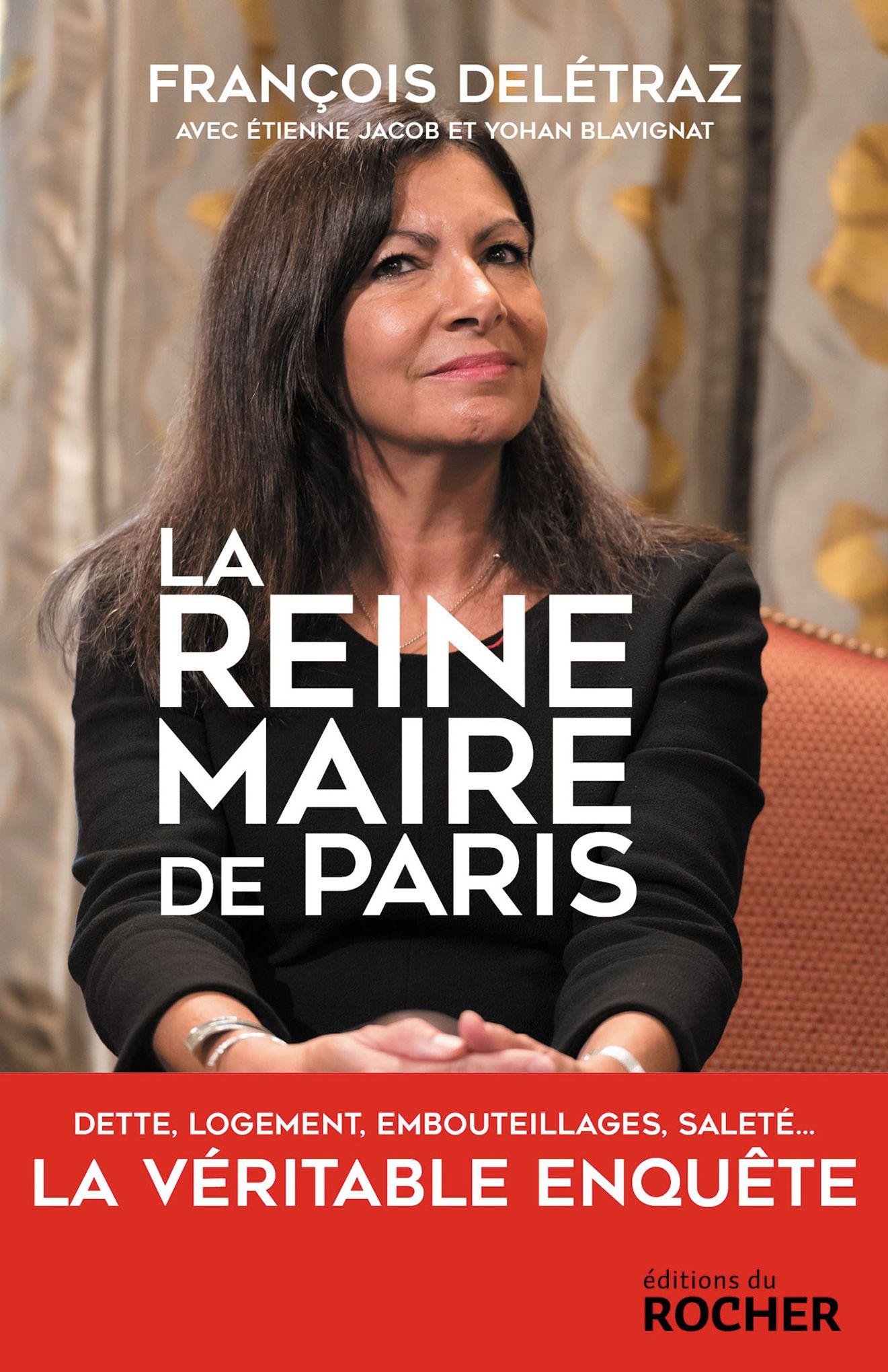 Anne Hidalgo: le vrai visage de la reine-maire de Paris