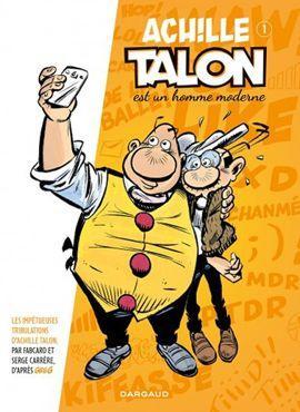 <i>Achille Talon est un homme moderne</i>, de Fabcaro et Serge Carrère.